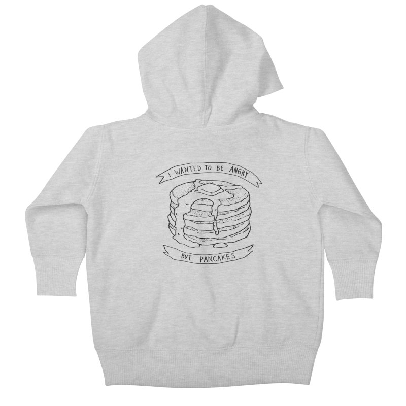 I Wanted to Be Angry But Pancakes Kids Baby Zip-Up Hoody by Fox Shiver's Artist Shop