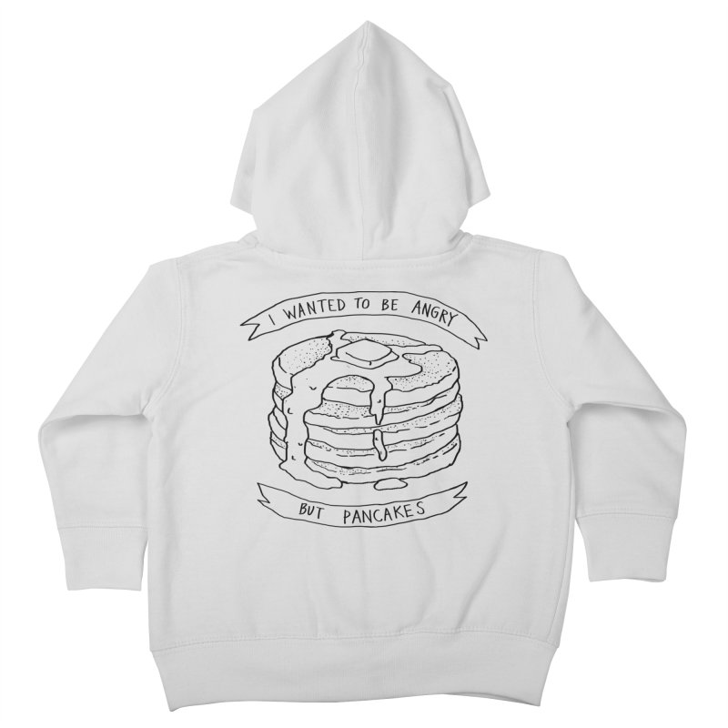 I Wanted to Be Angry But Pancakes Kids Toddler Zip-Up Hoody by Fox Shiver's Artist Shop