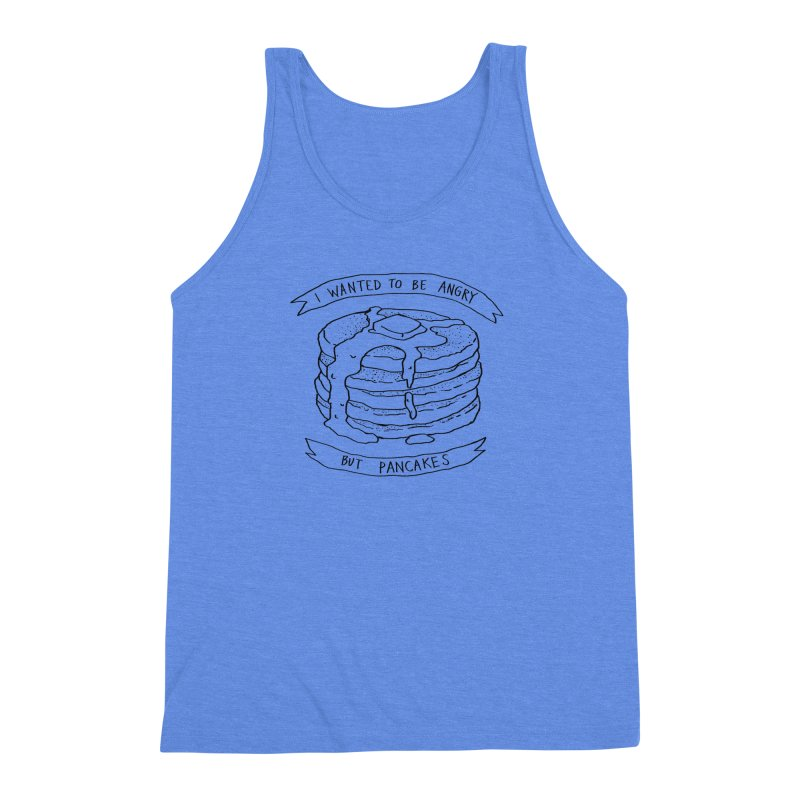 I Wanted to Be Angry But Pancakes Men's Triblend Tank by Fox Shiver's Artist Shop