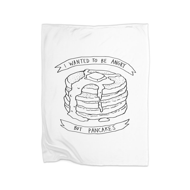 I Wanted to Be Angry But Pancakes Home Blanket by Fox Shiver's Artist Shop