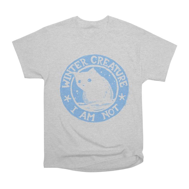Winter Creature I Am Not Women's Heavyweight Unisex T-Shirt by Fox Shiver's Artist Shop