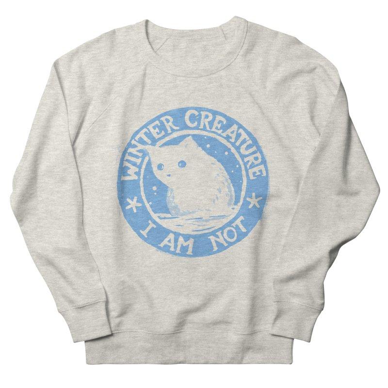 Winter Creature I Am Not Women's Sweatshirt by Fox Shiver's Artist Shop