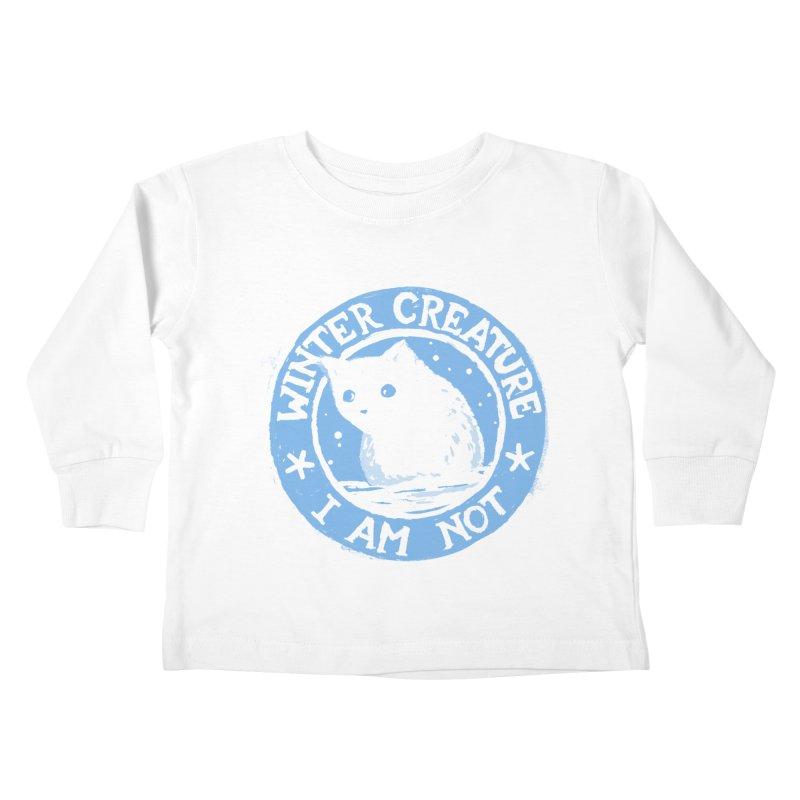 Winter Creature I Am Not Kids Toddler Longsleeve T-Shirt by Fox Shiver's Artist Shop