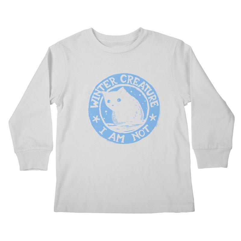 Winter Creature I Am Not Kids Longsleeve T-Shirt by Fox Shiver's Artist Shop