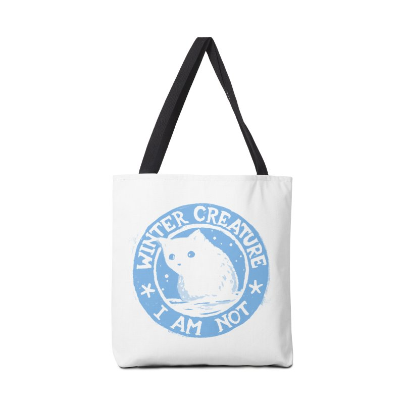 Winter Creature I Am Not Accessories Bag by Fox Shiver's Artist Shop
