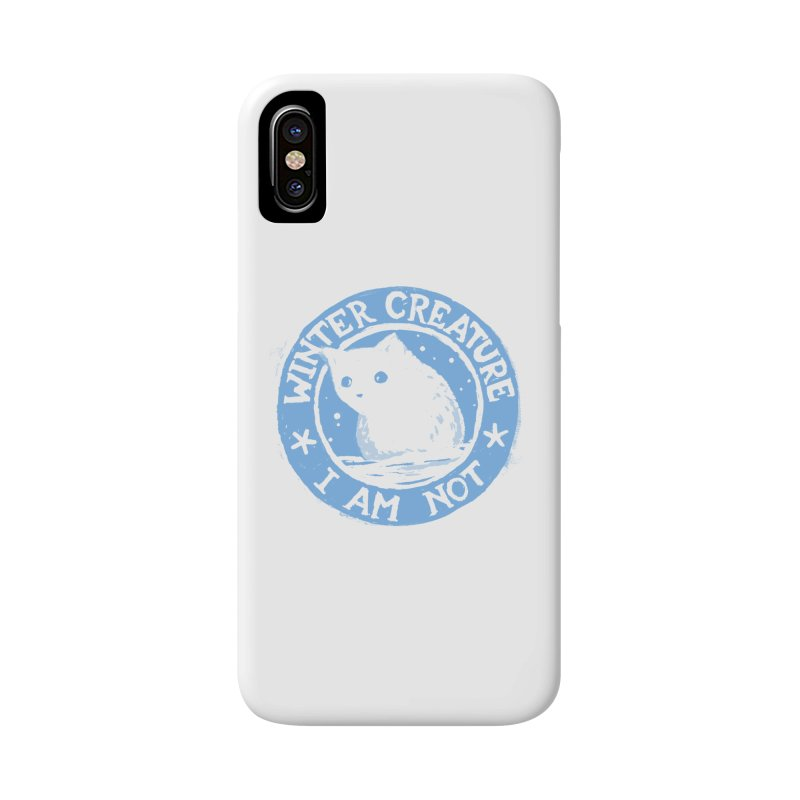 Winter Creature I Am Not Accessories Phone Case by Fox Shiver's Artist Shop