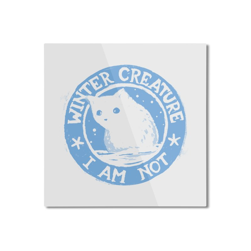 Winter Creature I Am Not Home Mounted Aluminum Print by Fox Shiver's Artist Shop