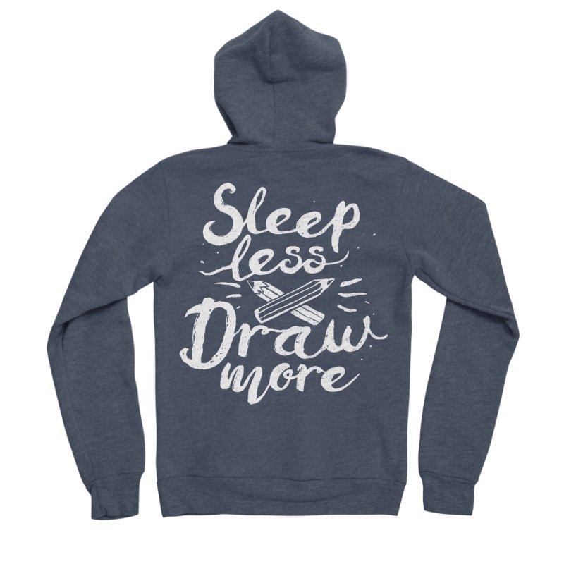 Sleep Less Draw More Men's Sponge Fleece Zip-Up Hoody by Fox Shiver's Artist Shop
