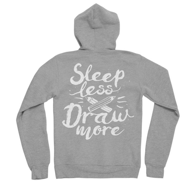 Sleep Less Draw More Women's Sponge Fleece Zip-Up Hoody by Fox Shiver's Artist Shop