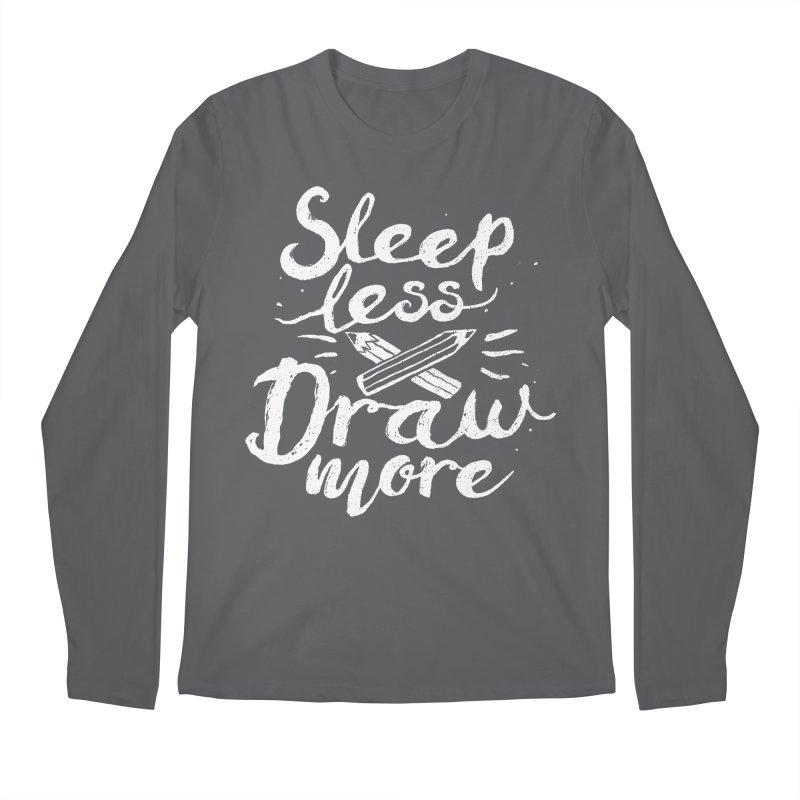 Sleep Less Draw More Men's Longsleeve T-Shirt by Fox Shiver's Artist Shop