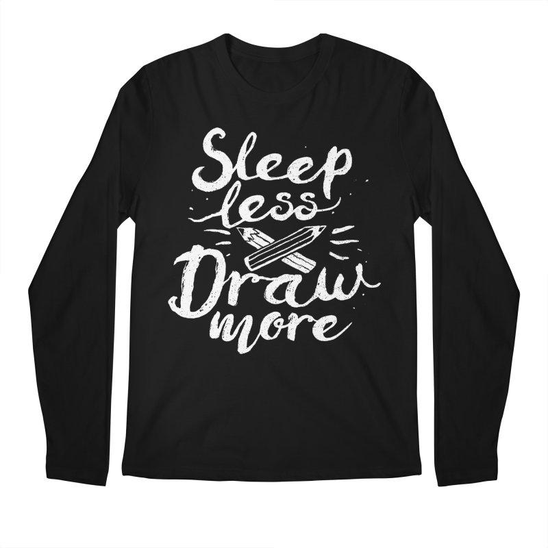 Sleep Less Draw More Men's Regular Longsleeve T-Shirt by Fox Shiver's Artist Shop