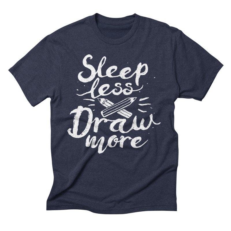 Sleep Less Draw More Men's Triblend T-Shirt by Fox Shiver's Artist Shop