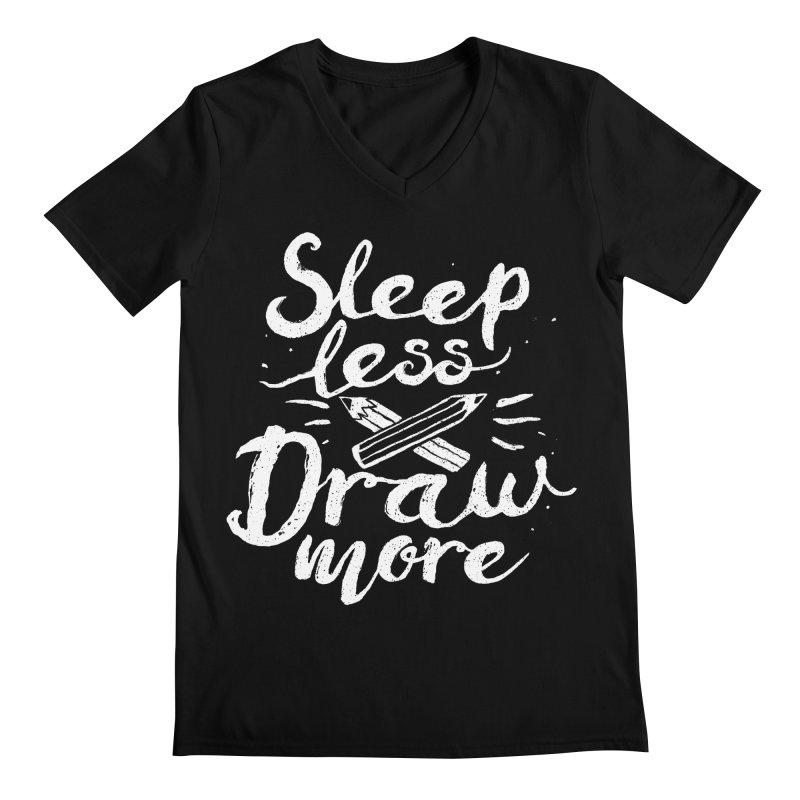 Sleep Less Draw More Men's Regular V-Neck by Fox Shiver's Artist Shop