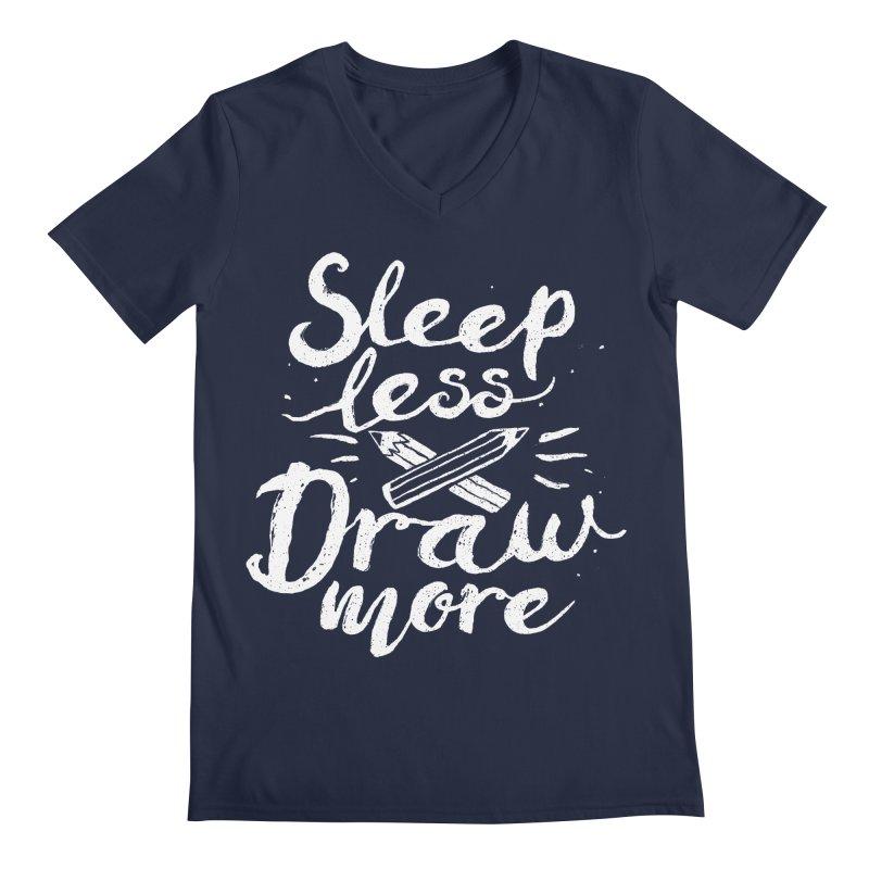 Sleep Less Draw More Men's V-Neck by Fox Shiver's Artist Shop