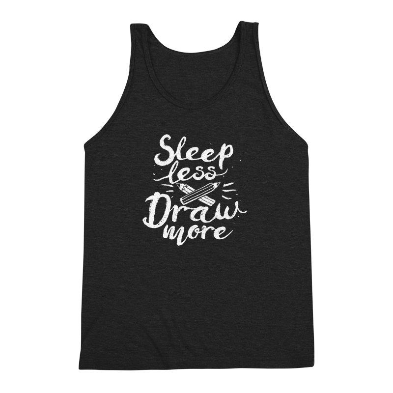 Sleep Less Draw More Men's Triblend Tank by Fox Shiver's Artist Shop