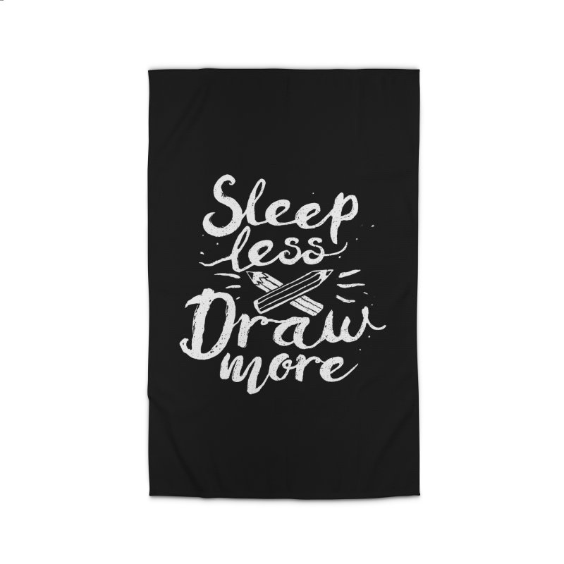 Sleep Less Draw More Home Rug by Fox Shiver's Artist Shop