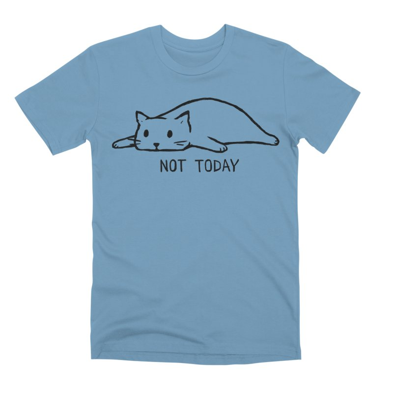 Not Today Men's Premium T-Shirt by Fox Shiver's Artist Shop