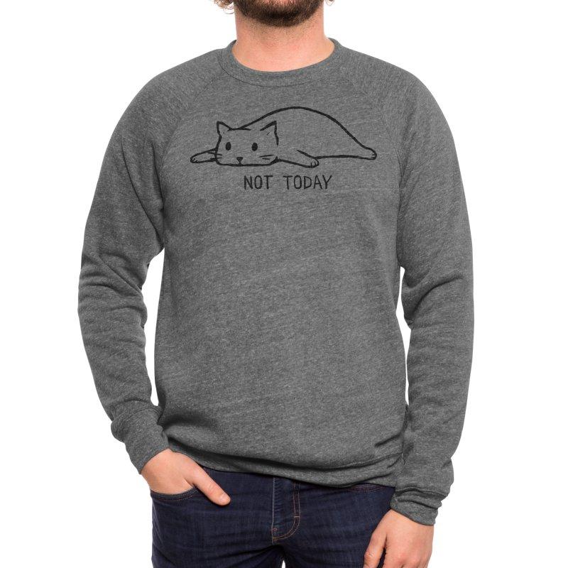 Not Today Men's Sweatshirt by Fox Shiver