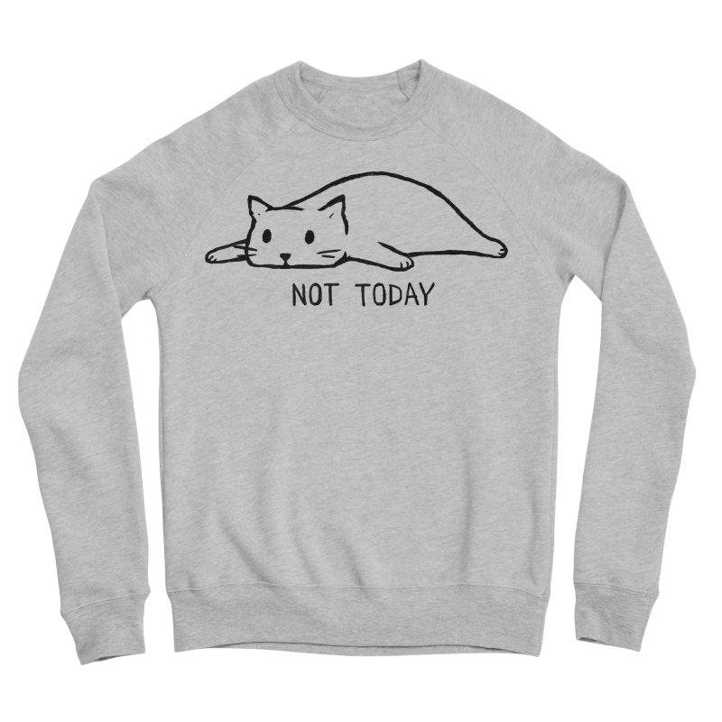 Not Today Men's Sponge Fleece Sweatshirt by Fox Shiver's Artist Shop