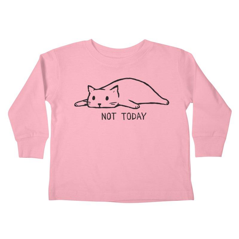 Not Today Kids Toddler Longsleeve T-Shirt by Fox Shiver's Artist Shop