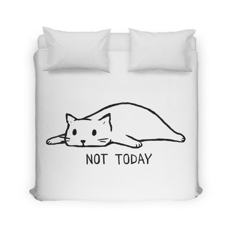 Not Today Home Duvet by Fox Shiver's Artist Shop