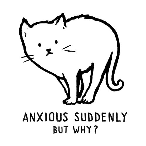 Design for Anxious Suddenly