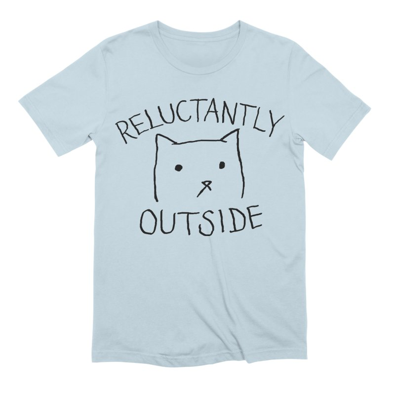 Reluctantly Outside Men's Extra Soft T-Shirt by Fox Shiver's Artist Shop