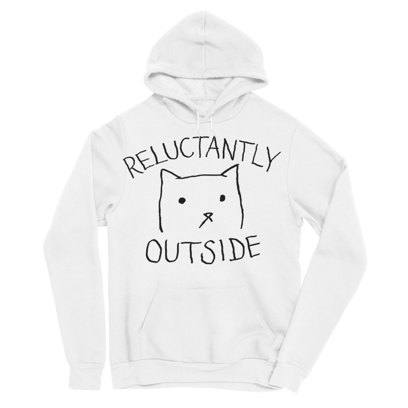 Reluctantly Outside Women's Sponge Fleece Pullover Hoody by Fox Shiver's Artist Shop
