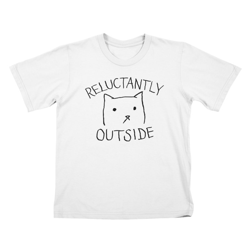 Reluctantly Outside Kids T-Shirt by Fox Shiver's Artist Shop