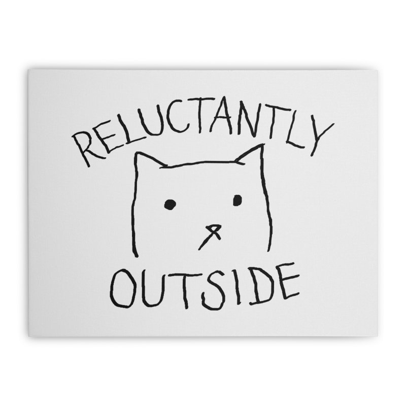 Reluctantly Outside Home Stretched Canvas by Fox Shiver's Artist Shop