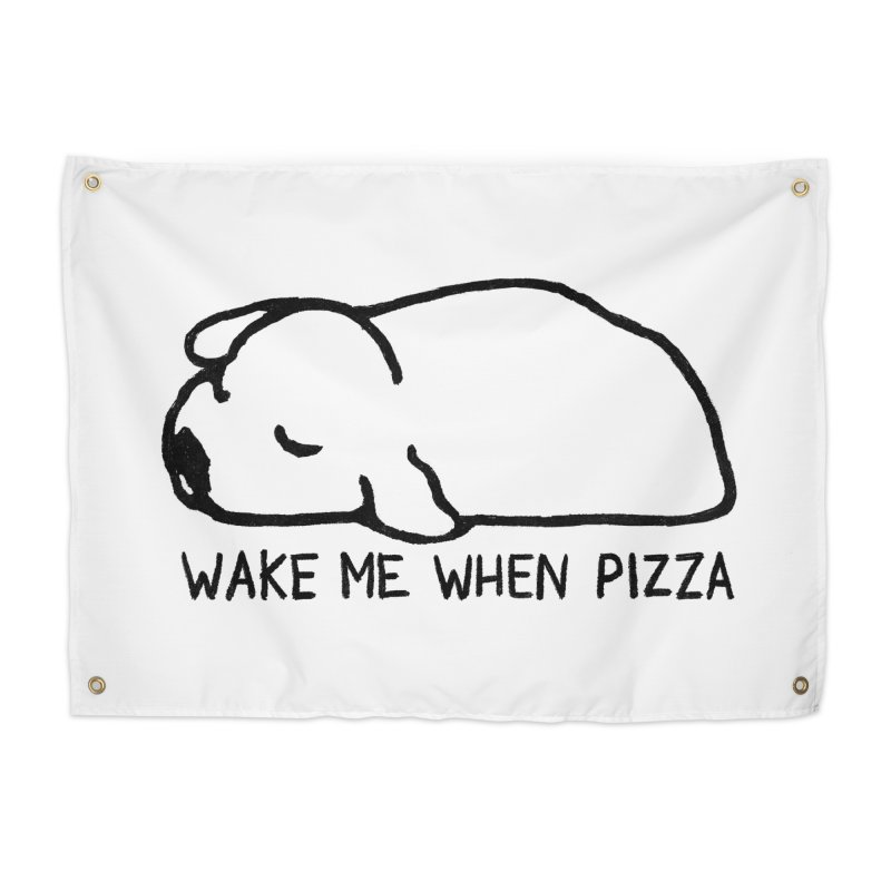 Wake Me When Pizza Home Tapestry by Fox Shiver's Artist Shop