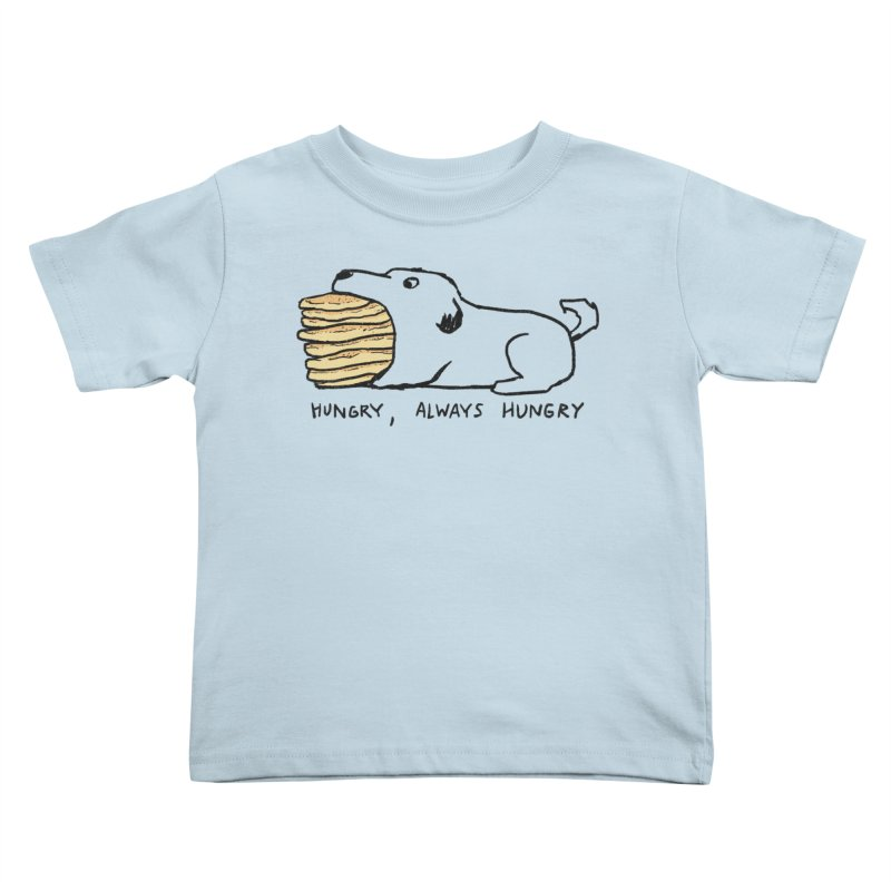 Hungry, Always Hungry Kids Toddler T-Shirt by Fox Shiver's Artist Shop