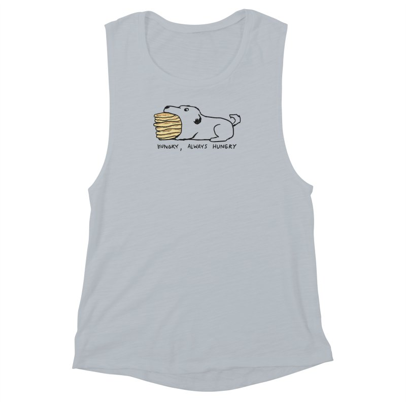 Hungry, Always Hungry Women's Muscle Tank by Fox Shiver's Artist Shop