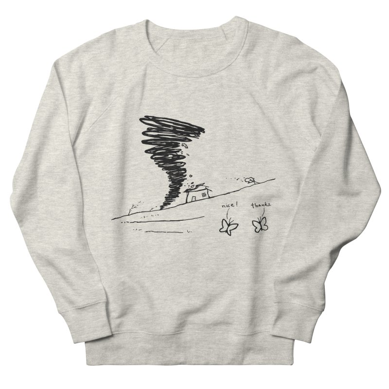 Look What I Did Women's French Terry Sweatshirt by Fox Shiver's Artist Shop