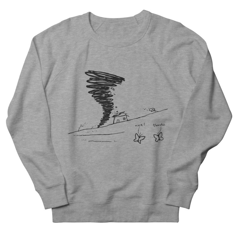 Look What I Did Men's French Terry Sweatshirt by Fox Shiver's Artist Shop