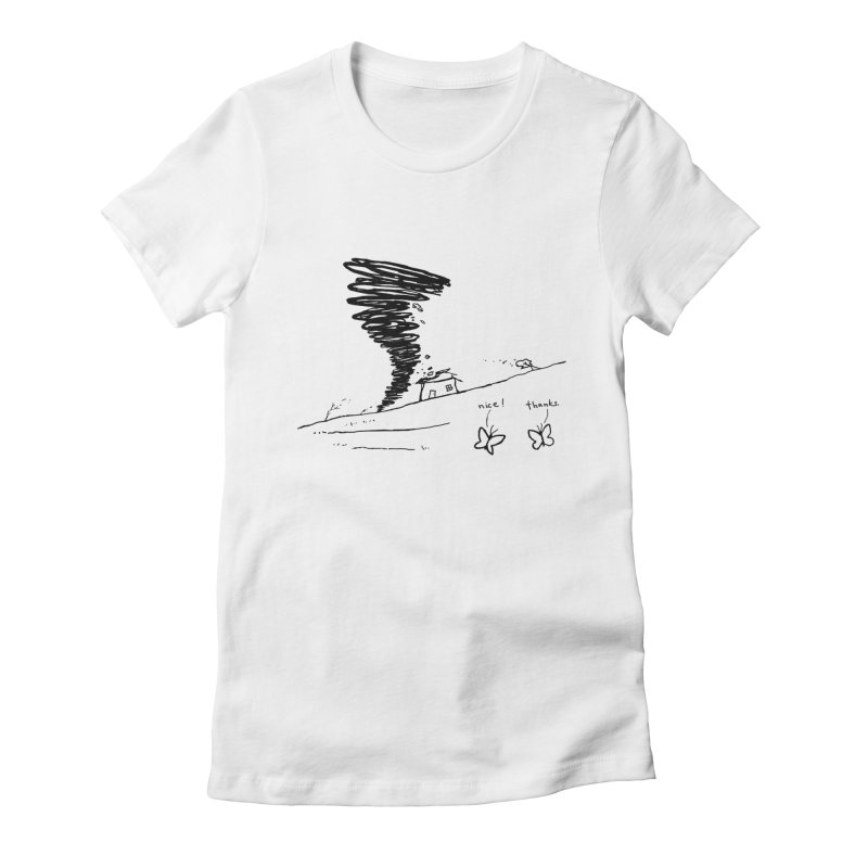 Look What I Did Women's Fitted T-Shirt by Fox Shiver's Artist Shop