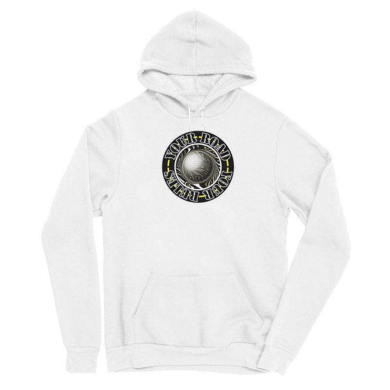 Travel Lover's Motto of Your Road, Your Rules Women's Pullover Hoody by The Fractal Art of San Jaya Prime
