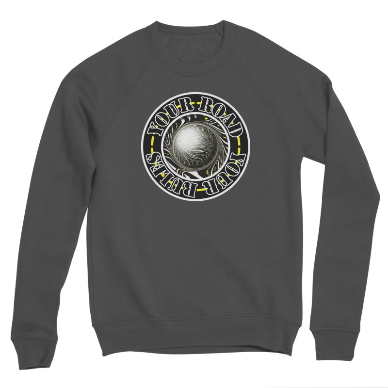 Travel Lover's Motto of Your Road, Your Rules Men's Sponge Fleece Sweatshirt by The Fractal Art of San Jaya Prime