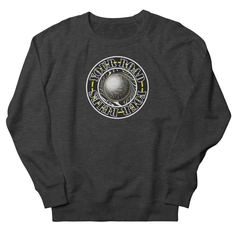 Travel Lover's Motto of Your Road, Your Rules Men's French Terry Sweatshirt by The Fractal Art of San Jaya Prime