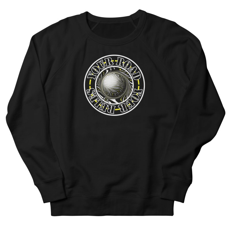 Travel Lover's Motto of Your Road, Your Rules Men's Sweatshirt by The Fractal Art of San Jaya Prime