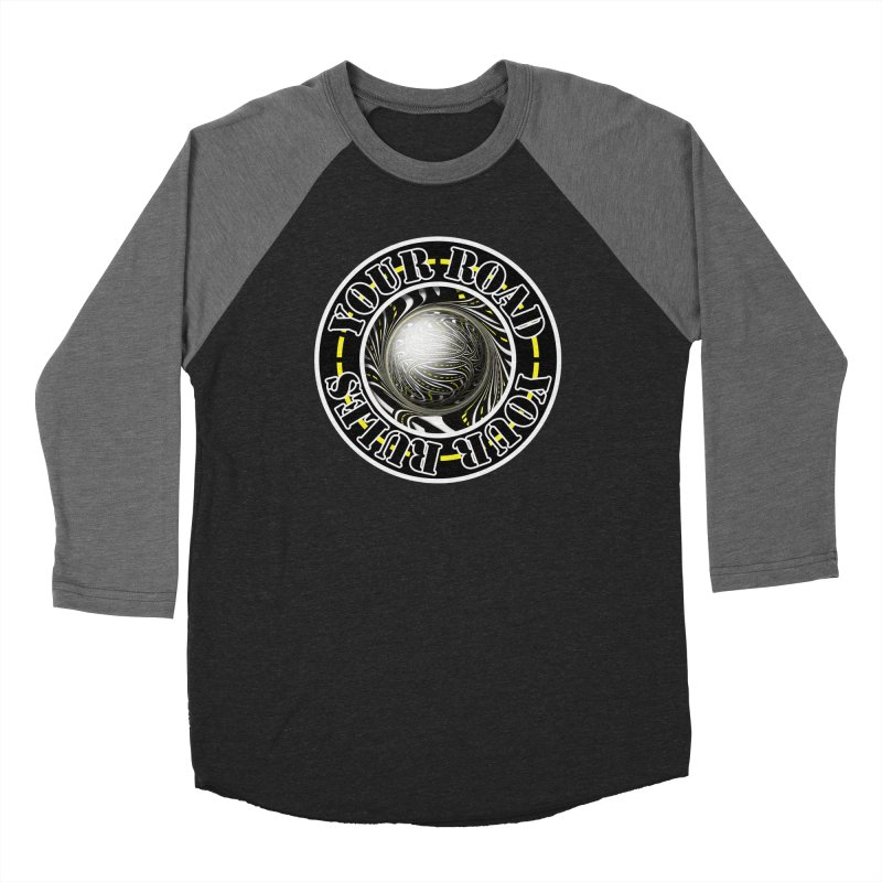Travel Lover's Motto of Your Road, Your Rules Men's Baseball Triblend Longsleeve T-Shirt by The Fractal Art of San Jaya Prime