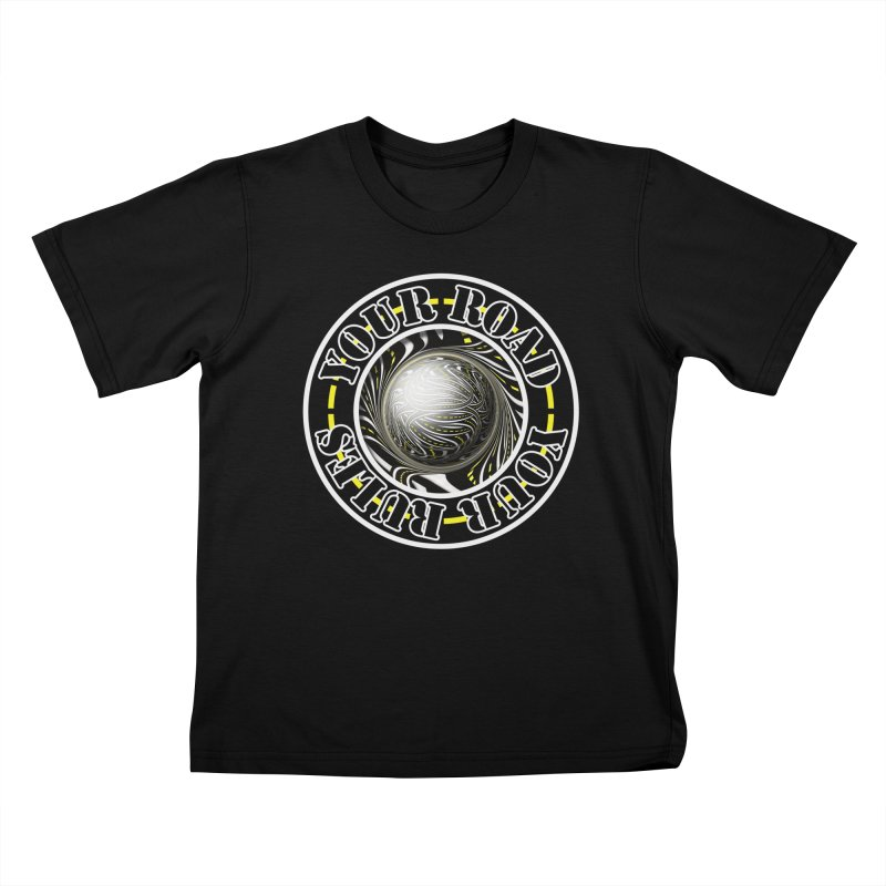 Travel Lover's Motto of Your Road, Your Rules Kids T-Shirt by The Fractal Art of San Jaya Prime
