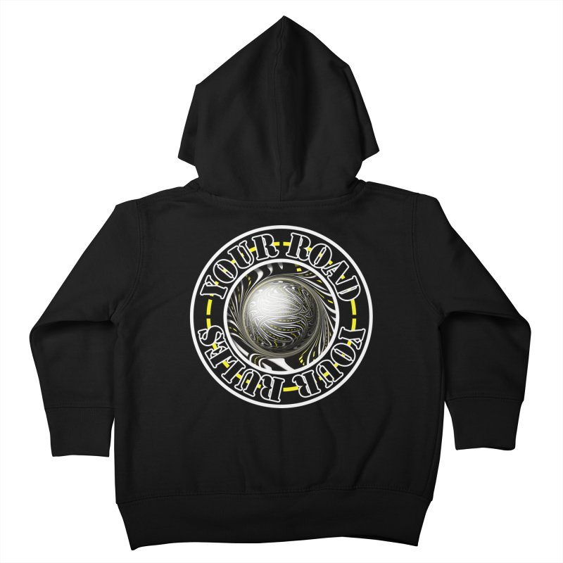 Travel Lover's Motto of Your Road, Your Rules Kids Toddler Zip-Up Hoody by The Fractal Art of San Jaya Prime