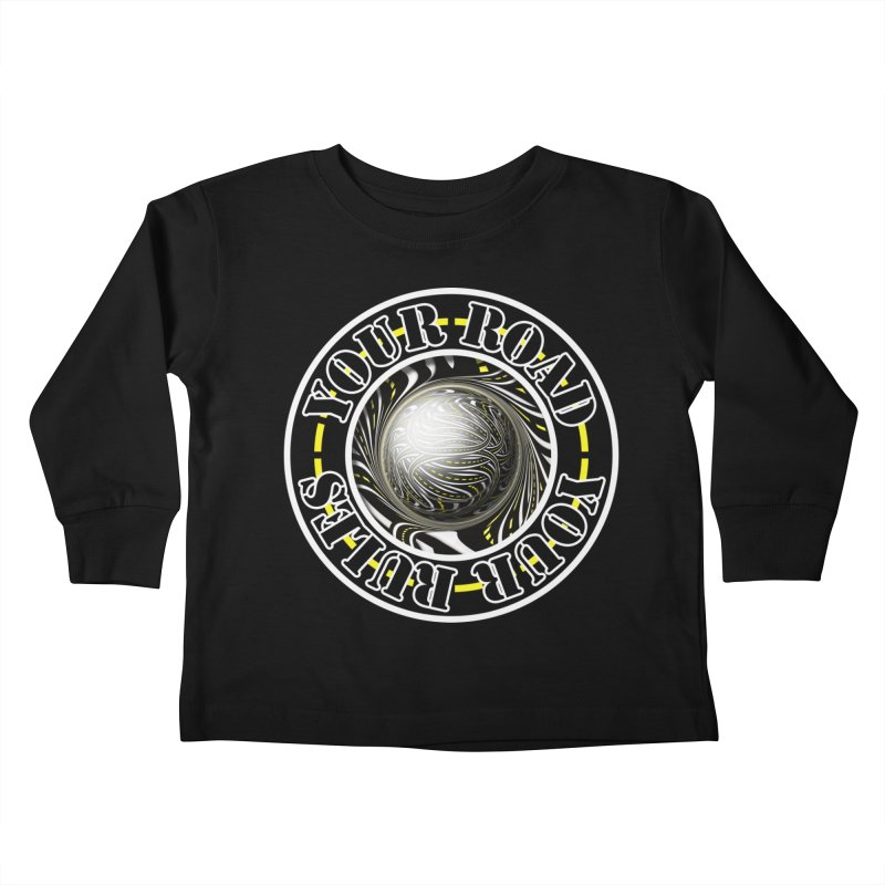 Travel Lover's Motto of Your Road, Your Rules Kids Toddler Longsleeve T-Shirt by The Fractal Art of San Jaya Prime