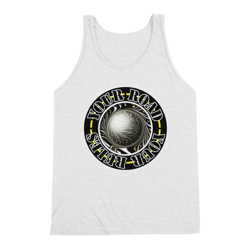 Travel Lover's Motto of Your Road, Your Rules Men's Triblend Tank by The Fractal Art of San Jaya Prime