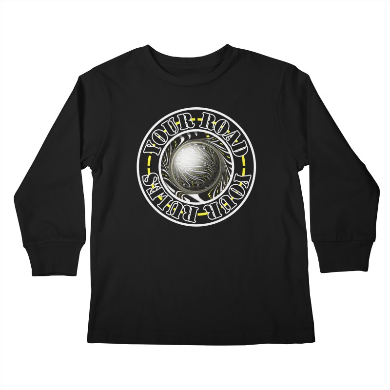 Travel Lover's Motto of Your Road, Your Rules Kids Longsleeve T-Shirt by The Fractal Art of San Jaya Prime