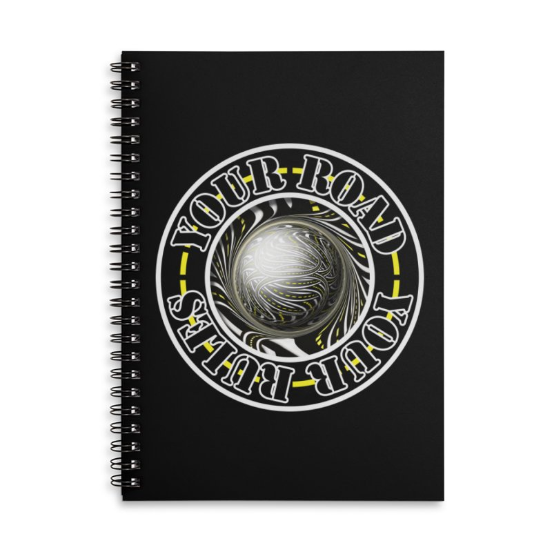 Travel Lover's Motto of Your Road, Your Rules Accessories Lined Spiral Notebook by The Fractal Art of San Jaya Prime