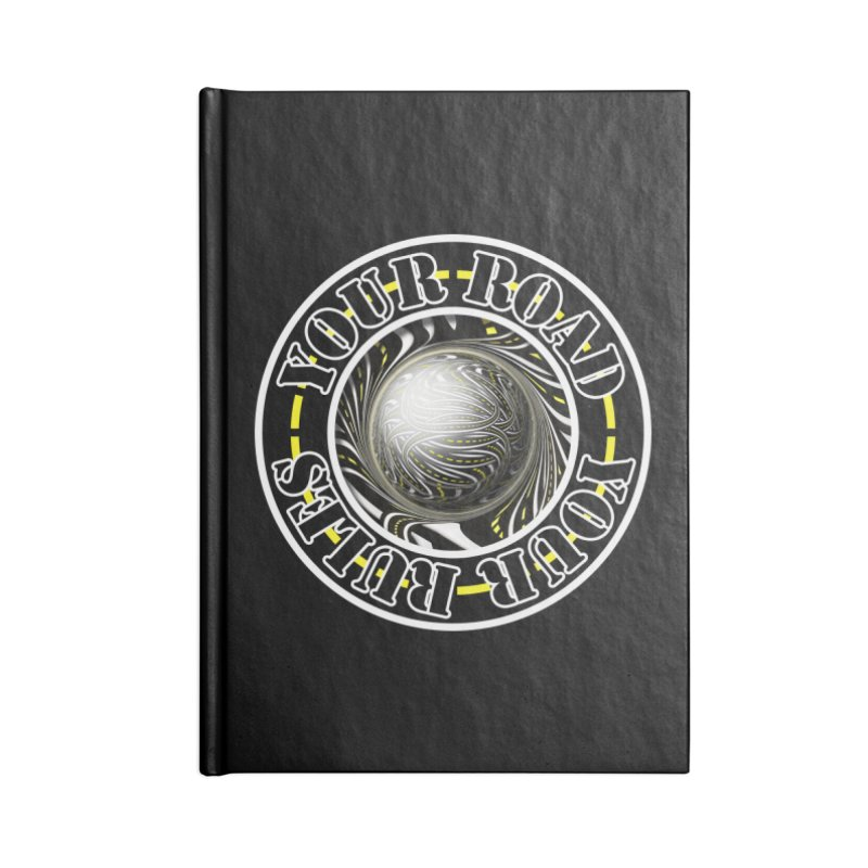 Travel Lover's Motto of Your Road, Your Rules Accessories Blank Journal Notebook by The Fractal Art of San Jaya Prime