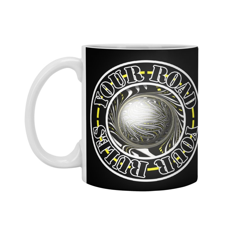 Travel Lover's Motto of Your Road, Your Rules Accessories Standard Mug by The Fractal Art of San Jaya Prime