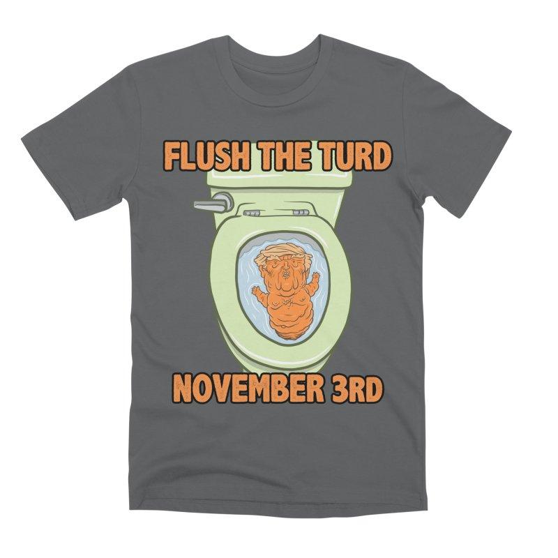 Flush the Turd November Third! Men's Premium T-Shirt by Frankenstein's Artist Shop